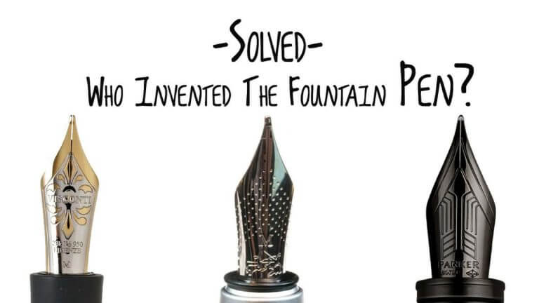Solved! Who invented the fountain pen?